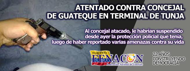 ATENTADO CONTRA CONCEJAL DE GUATEQUE EN TERMINAL DE TUNJA