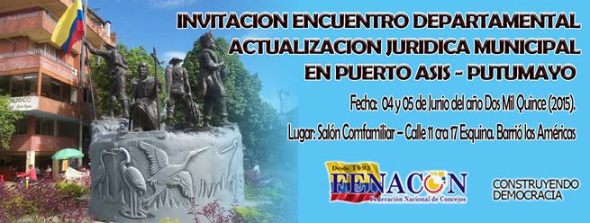INVITACION ENCUENTRO DEPARTAMENTAL – PUTUMAYO – ACTUALIZACION JURIDICA MUNICIPAL