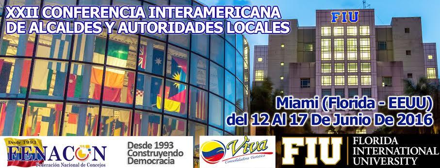 XXII CONFERENCIA INTERAMERICANA DE ALCALDES Y AUTORIDADES LOCALES