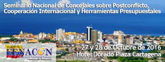 Seminario Nacional de Concejales sobre Postconflicto, Cooperación Internacional y Herramientas Presupuestales